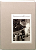 Beaumont's Kitchen: Lessons on Food, Life & Photography