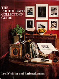Straight Talk on Collecting Photography: 10 More Essential Books