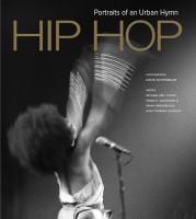 Hip Hop: Portraits of an Urban Hymn